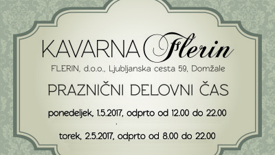 delovni cas Kavarna Flerin prazniki 2016